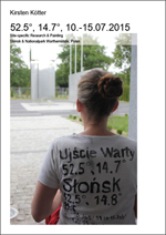 Kirsten Kötter: 52.5°, 14.7°, 10.-15.07.2015. Site-specific Research & Painting