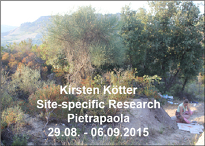 Kirsten Kötter: Site-specific Research Pietrapaola, 